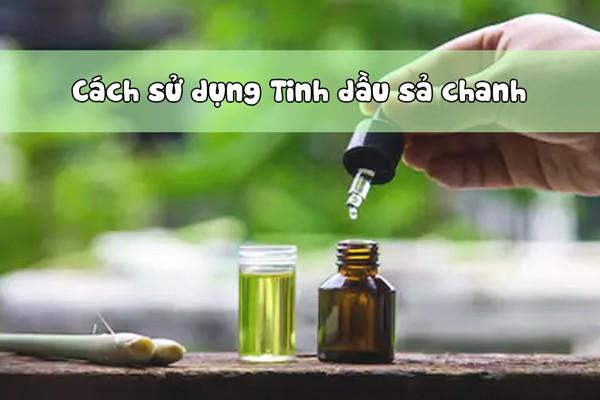 Cách sử dụng tinh dầu sả chanh hiệu quả