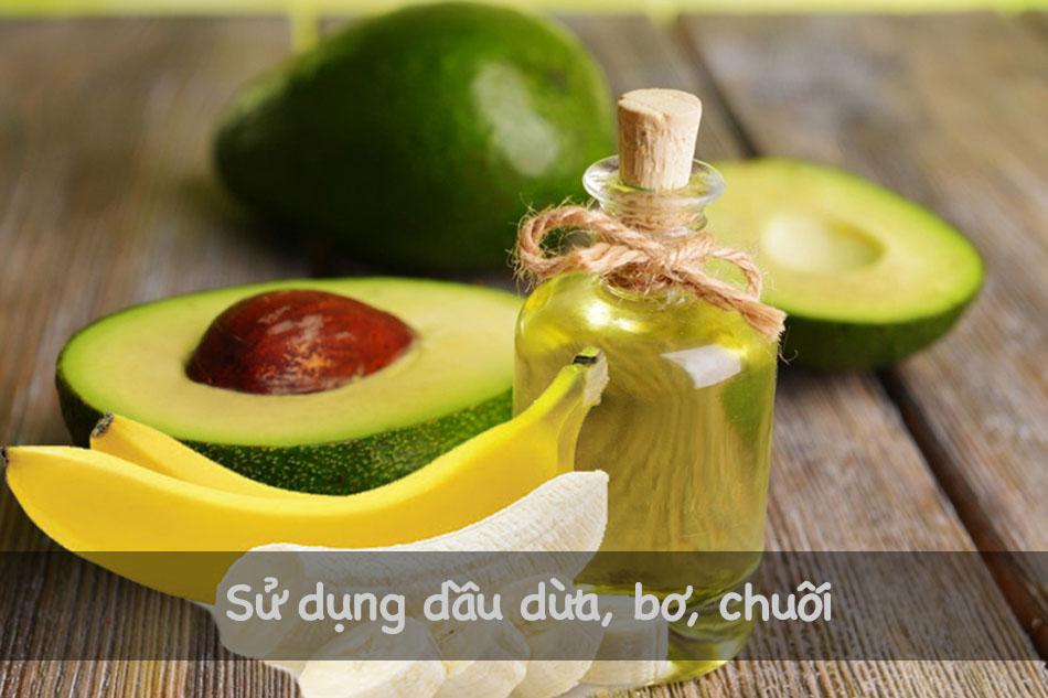 Kết hợp giữa dầu dừa, bơ và chuối