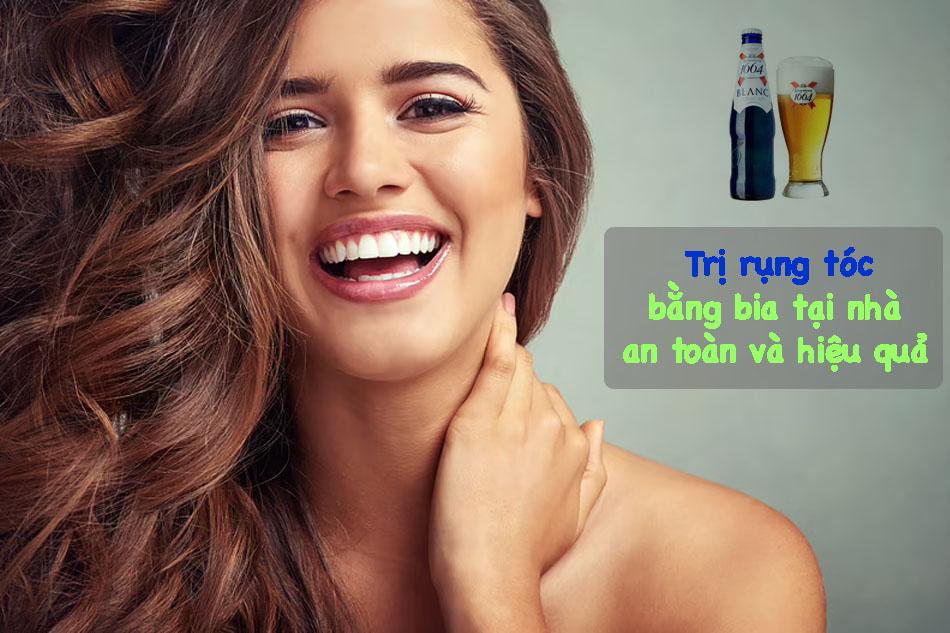Trị rụng tóc bằng bia taị nhà an toàn và hiệu quả