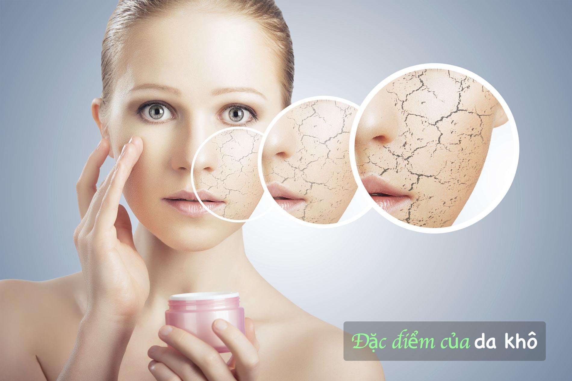 Đặc điểm của làn da khô